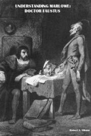 Understanding Marlowe: Doctor Faustus