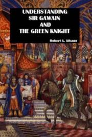Understanding Sir Gawain and the Green Knight