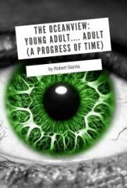 The Oceanview: Young Adult.... Adult (A Progress of Time)