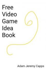 Free Video Game Idea Book
