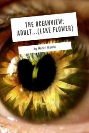 The Oceanview: Adult.... (Lake Flower)