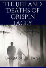 The Life and Deaths of Crispin Lacey