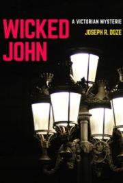 Wicked John: A Victorian Mysterie