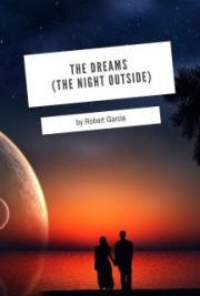 The Dreams (The Night Outside)