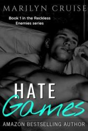Hate Games - Book 1 in the Reckless Enemies Series