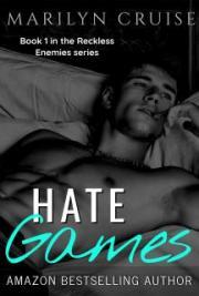 Hate Games - Book 1 in the Reckless Enemies Series
