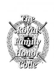 The Royal Family Honor Code