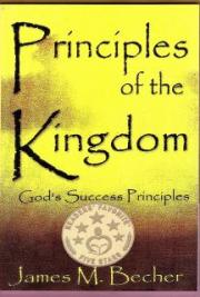 Principles of the Kingdom: God's Success Principles