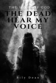 The Word of God - The dead hear My voice