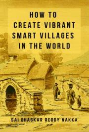 How to Create Vibrant Smart Villages in the World
