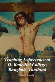 Teaching Experience at St. Benedict College, Bangkok, Thailand