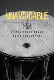 Unavoidable: a Hard Truth about Alien Encounters