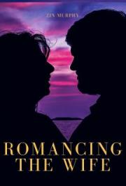 Romancing The Wife