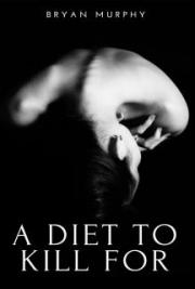 A Diet To Kill For
