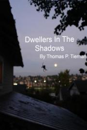 Dwellers In The Shadows