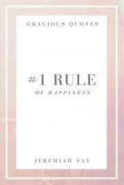 Appreciate the Little Things - The #1 Rule of Happiness
