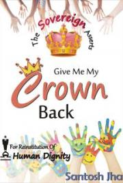 Give Me My Crown Back
