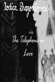 The Telephone in Love