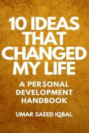 10 Ideas That Changed My Life