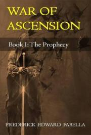 War of Ascension Book I: The Prophecy
