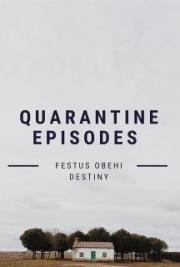 Quarantine Episodes