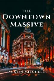 The Downtown Massive