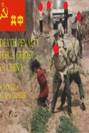 Death Penalty for a Ghost in China