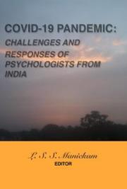 Covid-19 Pandemic: Challenges And Responses Of Psychologists From India