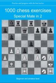 1000 chess exercises : Special Mate in 2 moves