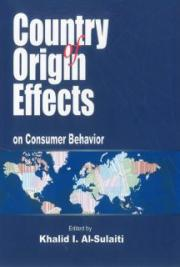 Country of Origin Effects on Consumer Behavior