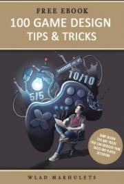 100 Game Design Tips and Tricks