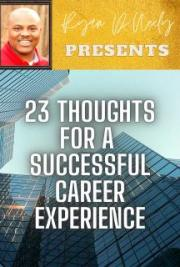 23 Thoughts For A Successful Career Experience