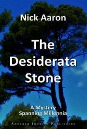 The Desiderata Stone