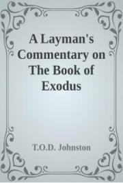 Layman's Commentary on Exodus