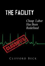 The Facility - Cheap Labor Has Been Redefined