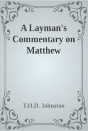Layman's Commentary on Matthew