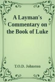 Layman's Commentary on Luke