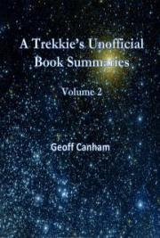 A Trekkie's Unofficial Book Summaries Volume Two