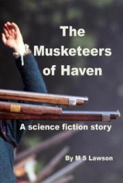 The Musketeers of Haven: a Science Fiction Story