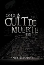 2012: Cult De Muerte [ER]