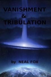 Vanishment & Tribulation