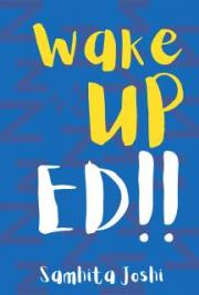 Wake Up ED!!