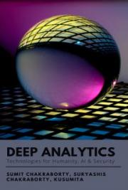 Deep Analytics: Technologies for Humanity, AI & Security