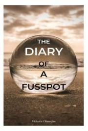 Diary of a Fusspot