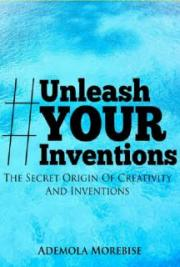 Unleash Your Inventions