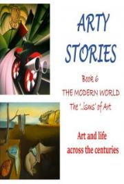 Arty Stories: THE MODERN WORLD The '..isms' of Art