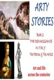 Arty Stories: THE RENAISSANCE IN ITALY