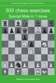 500 chess exercises Special Mate in 1 move