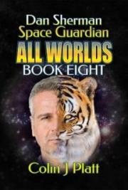 Dan Sherman All Worlds Book Eight