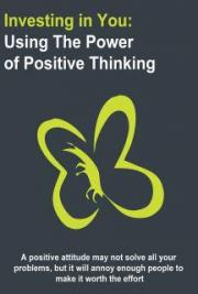 Investing In You - The Power of Positive Thinking